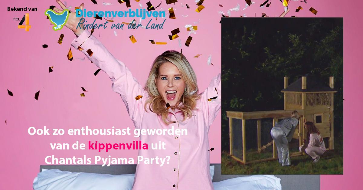 Chantals Pyjama Party RTL4 kippenvilla kippenhok